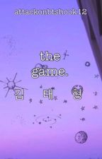 the game. | kth by attackonbtshook12