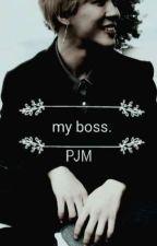 my boss::PJM by BTS_ChimChim_