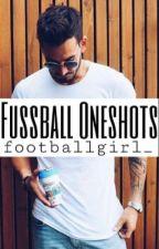 Fußball OneShots by footballgirl_