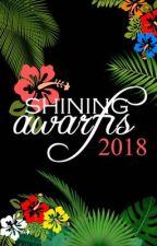 Shining Awards 2018 ||Inscripciones Abiertas|| by TheShiningTeam