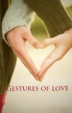 Gestures of love by Mariblue_52254