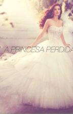 A Princesa Perdida by LeticiaDLima