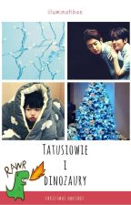 Tatusiowie i dinozaury | ChanBaek by illuminatibae