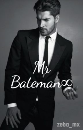 Mr Bateman- Our Tragic Love Story by zeba_mx