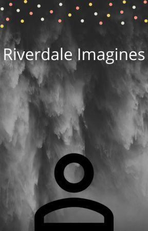 Riverdale Imagines - Fangs x Kevin Pt  1 (6) - Wattpad