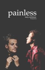 painless; larry stylinson. by heslegendary