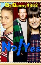 Glee- No/Yes by Bunny4962
