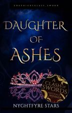 Daughter of Ashes by Nyghtfyre_Stars