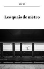 Les quais de métro by Leo-Ch