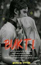 Bukti (SLOW UPDATE) by fitrii96_