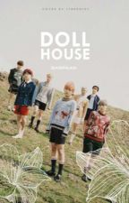 Doll House | bts by SeasOfGlass