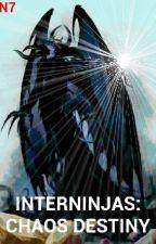 InterNinjas: Chaos Destiny by NintendoNinja7