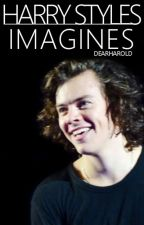 Harry Styles Imagines by dearharold