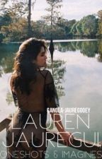 Lauren Jauregui Imagines and Oneshots by canola-jauregooey