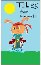 Tales of Blueberry Hill by AlbertCfa