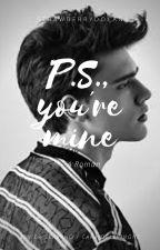 P.S., your mine by Strawberrydolan