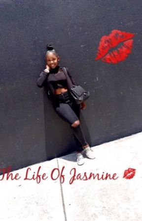 The Life Of Jass 💋 by TeShariee