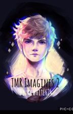 TMR / TBS Imagines 2 by aewhite624