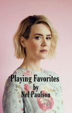 Playing Favorites | #Wattys2019 by lovethetheatre