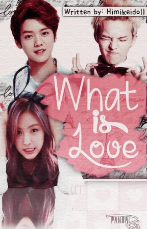 What is LOVE(EXO ft. GDragon Fanfic) by himikeidoll