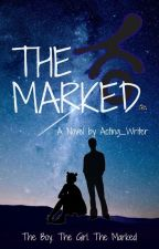 The Marked by Acting_Writer
