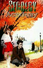 Secrecy Academy by _amsterjade5