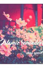 Islamic Reminders by AmnaYaroof