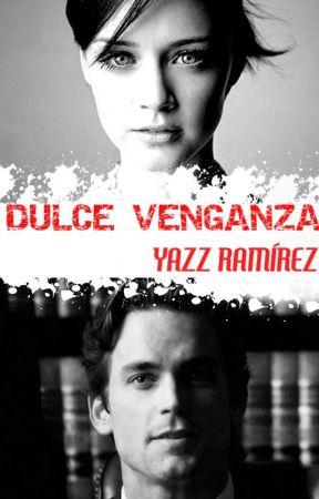 Dulce Venganza © by Cokett