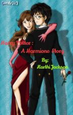 Harry Potter -  A harmione way of story by karthijackson
