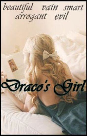 Draco's girl (on hold)