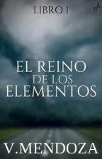 EL REINO DE LOS ELEMENTOS by AVM2017