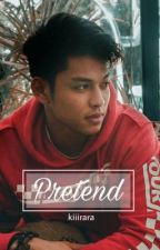 Pretend // Ricci Rivero Fan Fic by kiiirara