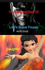 The Rise of Loki's Frozen Daughter by sheturnedmeintoanewt