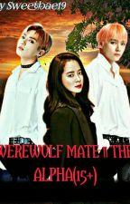 [✔] BOOK 1 : WEREWOLF MATE || THE APLHA [KIM TAEHYUNG] [Short Ff] by sweetbae19
