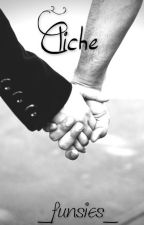 Cliché (Dan Howell/Danisnotonfire) by _funsies_