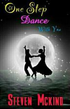 One Step Dance With You by Om_Stev