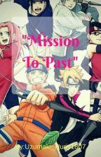 Mission To Past by Uzumaki_Nuriy1807