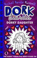 Dork Diaries: Dorky Daughter (4) by SecondRound