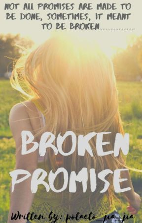 Broken Promise by jia_jia_jia