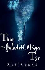 Thor Elfeledett Húga Týr by ZsfiSzab4