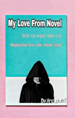 My Love From Novel  by Ana_putri7