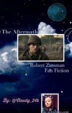 The Aftermath•Robert Zussman•Fan Fiction• by Delightful_Moonlight