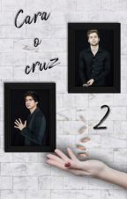 Cara o cruz 2 (Luke Hemmings y Calum Hood) by xwhencalumsmilesx