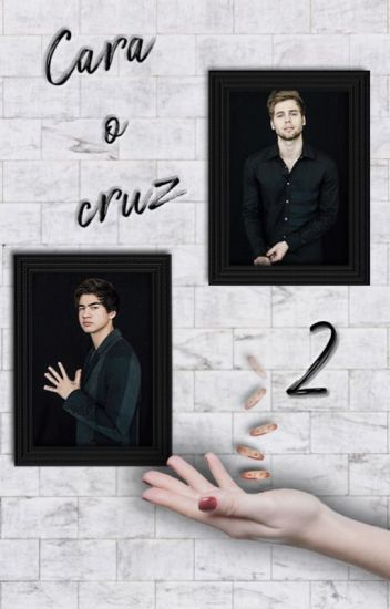 Cara o cruz 2 (Luke Hemmings y Calum Hood)