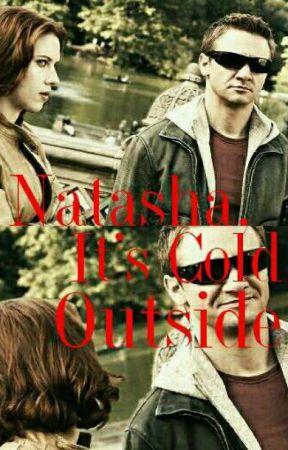Natasha, It's Cold Outside by IldiDragonheart