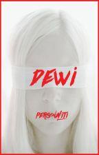 Dewi Personaliti by IqbalRafiuddin
