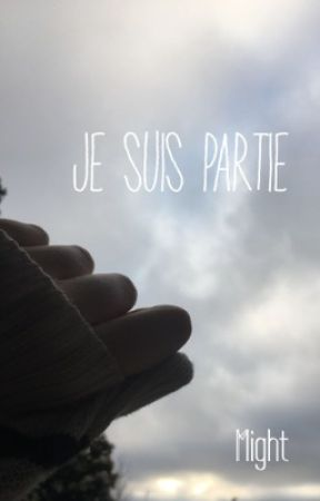 Je suis partie by EMight
