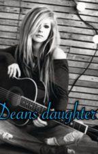 [book 1] Deans daughter by punk_rocker_fandoms