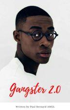 Gangster 2.0 by PaulBernardAMGL