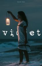 Violet - Book Two in MPHFPC Series by Graciewilliams1234